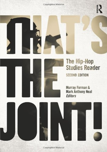 That's the Joint!: The Hip-Hop Studies Reader