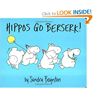 """Hippos Go Berserk!"" by Sandra Boynton :Book Review"