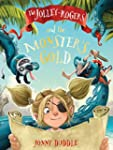 Jolley Roger's and the Monster's Gold...