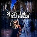 Surveillance: A Chris Bruen Novel, Book 3 Audiobook by Reece Hirsch Narrated by David de Vries
