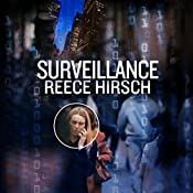 Surveillance: A Chris Bruen Novel, Book 3 | Reece Hirsch