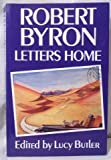 Letters Home (0719549213) by Byron, Robert