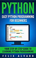 PYTHON: Easy Python Programming For Beginners Front Cover
