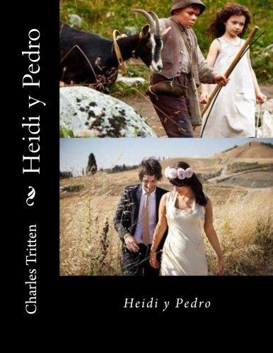 Heidi y Pedro  [Tritten, Charles] (Tapa Blanda)