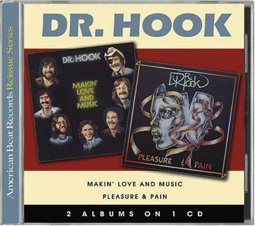 DR. HOOK - Makin