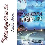 It's a Wonderful Undead Life | [RE Mullins]