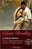 echange, troc Celeste Bradley - Le club des Menteurs : L'espion de la couronne ; Un imposteur à la cour