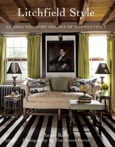 Litchfield Style: Classic Country Houses of Connecticut