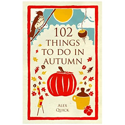 102 Things to Do in Autumn (Paperback)