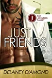 Just Friends (Johnson Family Book 3) (English Edition)