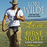 Love at First Sight: A Cupid, Texas Novel, Book 1 (       UNABRIDGED) by Lori Wilde Narrated by C. J. Critt