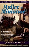 img - for Malice in Miniature (Dorothy Martin Mysteries, No. 4) book / textbook / text book