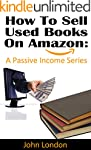 How To Sell Used Books On Amazon: A P...