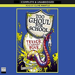 Too Ghoul For School: Terror in Cubicle Four | [B. Strange]