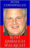Rush Limbaugh was Right: Liberals who saw the light thanks to Rush Limbaugh