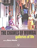 The Chawls of Mumbai: Galleries of Life