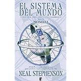 El Sistema del Mundo, libro 2: Moneda (B DE BOOKS)