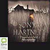 Thursday's Child | [Sonya Hartnett]
