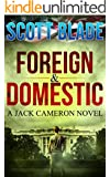 Foreign and Domestic: A Get Reacher Novel (Get Jack Reacher Book 3)
