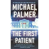 The First Patient ~ Michael Palmer