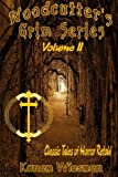 Woodcutter's Grim Series, Volume 2