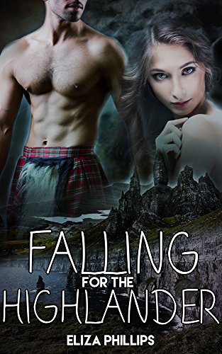Falling for the Highlander (Falling for Love Book 1) PDF