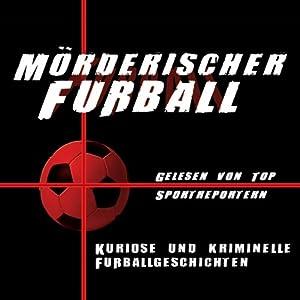 Mörderischer Fußball Hörbuch