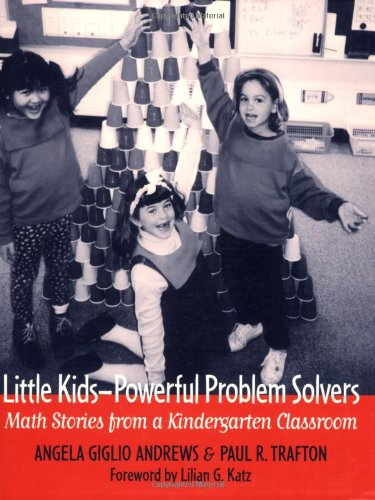 Little Kids--Powerful Problem Solvers: Math Stories from...