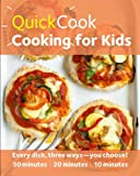 Quick Cook Cooking for Kids