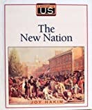 A History of US: Book 4: The New Nation (0195077512) by Joy Hakim