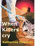 img - for When Killers Cry book / textbook / text book