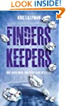 Finders Keepers: One Good Man, One Ve...