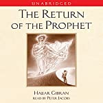 The Return of the Prophet | Hajjar Gibran