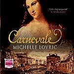 Carnevale | Michelle Lovric