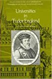 Universities in Tudor England (0918016096) by Thompson, Craig