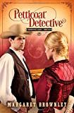 img - for Petticoat Detective (Undercover Ladies) book / textbook / text book