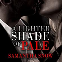 A Lighter Shade of Pale Audiobook by Samantha Snow Narrated by Chloe Cole