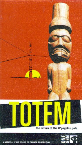 Totem: The Return of the G'psgolox Pole