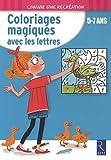 echange, troc Ernest Robert - Coloriages magiques avec les lettres : 5-7 ans