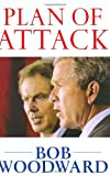 Plan of Attack (074325547X) by Bob Woodward