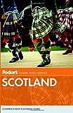 Fodor's Scotland (Travel Guide) (0307928411) by Fodor's