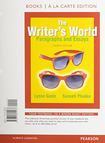 The Writer's World: Paragraphs and Essays, Books a la Carte Plus MyWritingLab with Pearson eText -- Access Card Package