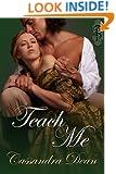 Teach Me (A Victorian Era Romance)