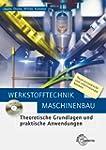 Werkstofftechnik Maschinenbau: Theore...