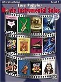 Easy Popular Movie Instrumental Solos Book & CD Alto Sax (Pop Instrumental Solo Series)