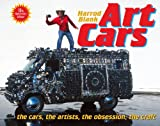 Art Cars: the cars, the artists, the obsession, the craft