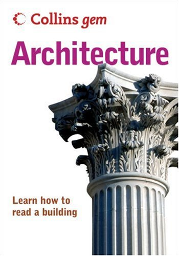 Collins Gem Architecture: Learn How to Read a Building PDF