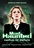 Most Haunted: Castles of Britain