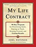 img - for My Life Contract: 90-Day Program for Prioritizing Goals, Staying on Track, Keeping Focused, and Getting Results book / textbook / text book