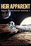 img - for Heir Apparent - Digital Science Fiction Anthology 4 book / textbook / text book
